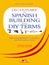 Dictionary of Spanish Building and DIY Terms (eBook)